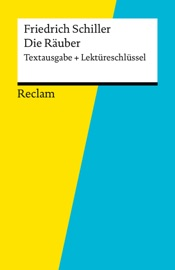 Textausgabe + Lektüreschlüssel. Friedrich Schiller: Die Räuber
