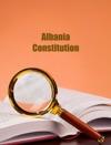 Albania Constitution Of 21 October 1998