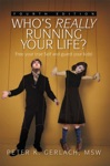 Whos Really Running Your Life Fourth Edition