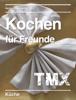 Hermann Hedderich - Kochen für Freunde artwork