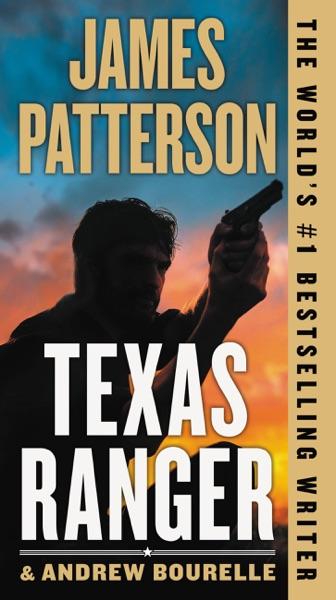Texas Ranger - James Patterson book cover