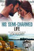 Lisa Hughey - His Semi-Charmed Life  artwork