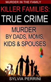 Killer Families: True Crime book