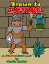 Drawn To Action 14 A Cartoon RPG