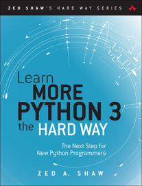 Learn More Python 3 the Hard Way: