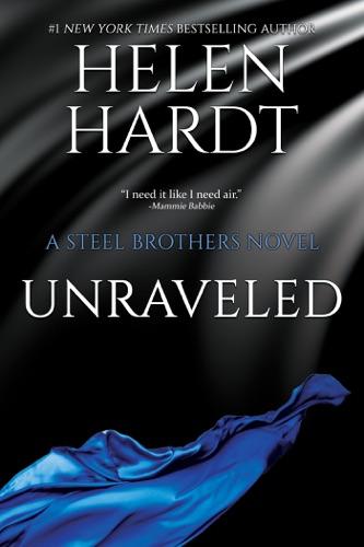 Unraveled - Helen Hardt - Helen Hardt