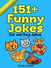 Cat And Dog Jokes: 151+ Funny Jokes