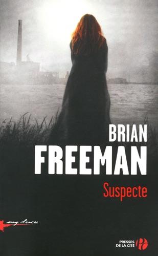 Brian Freeman - Suspecte