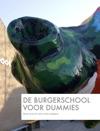 De Burgerschool Voor Dummies
