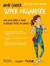 Mon Cahier Super Organise