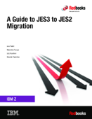 A Guide to JES3 to JES2 Migration