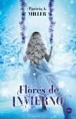 Download and Read Online Flores de invierno