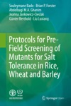 Protocols For Pre-Field Screening Of Mutants For Salt Tolerance In Rice Wheat And Barley