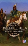 True Life Stories The Greatest Native American Memoirs  Biographies