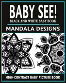 Baby See!: Mandala Designs