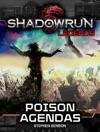 Shadowrun Legends Poison Agendas