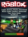 Roblox Login Games Hacks Download Music Codes Studios Unblocked Tips Game Guide Unofficial