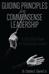 Guiding Principles For Commonsense Leadership