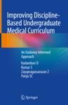 Improving Discipline-Based Undergraduate Medical Curriculum