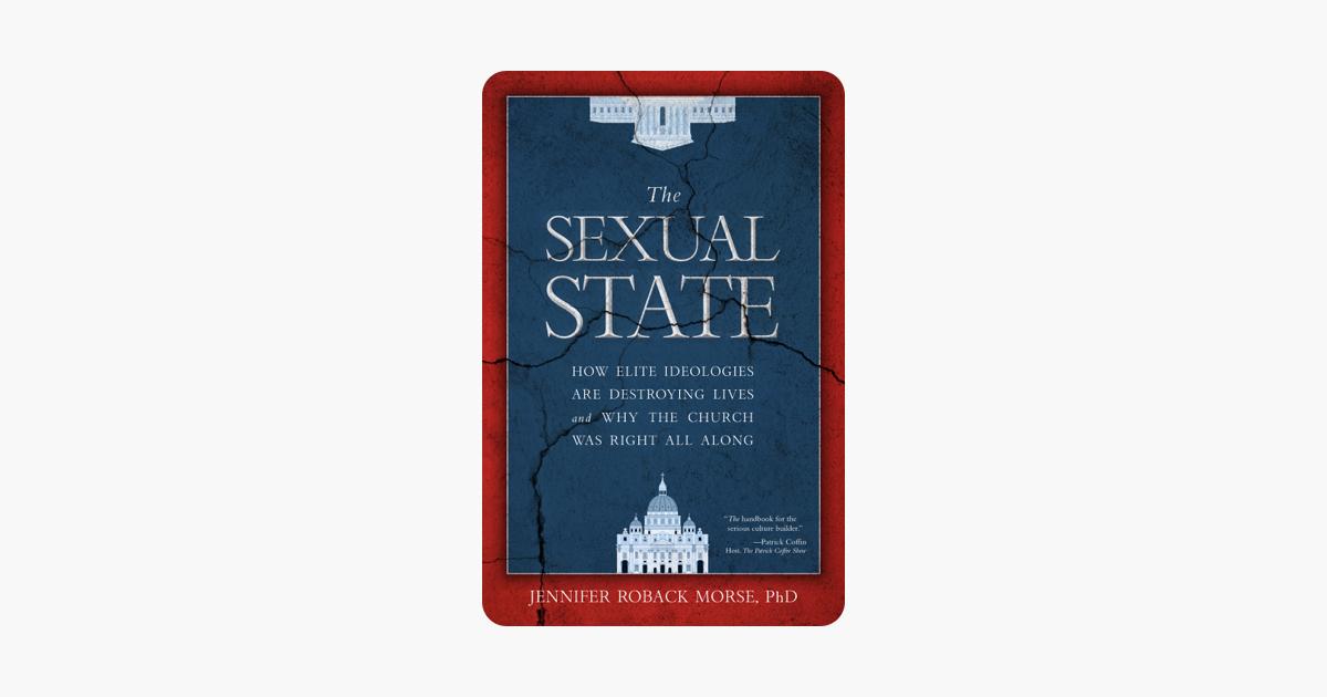 The Sexual State - Jennifer Roback Morse