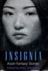 Insignia Asian Fantasy Stories