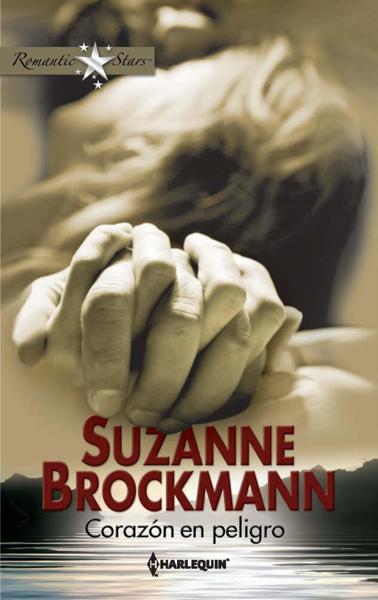 Corazón en peligro by Suzanne Brockmann