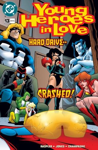 Dan Raspler, Casey Jones & Chris Jones - Young Heroes in Love (1997-) #13