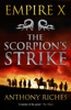 Anthony Riches - The Scorpion's Strike: Empire X artwork