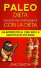 Jane Duncan - Dieta Paleo: Perdere peso rapidamente con la dieta Paleo: un approccio al cibo bio e a uno stile di vita sano artwork