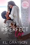 Crazy Imperfect Love A Dirty DicksBig Sky Novella