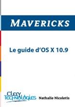 Mavericks - Le Guide D'OS X 10.9