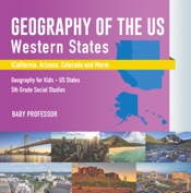 Geography of the US - Western States (California, Arizona, Colorado and More  Geography for Kids - US States  5th Grade Social Studies
