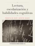 Lectura, escolarización y habilidades cognitivas