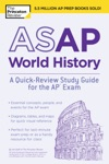ASAP World History A Quick-Review Study Guide For The AP Exam