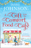 A Gift from the Comfort Food Café - Debbie Johnson