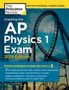 Cracking The AP Physics 1 Exam 2019 Edition
