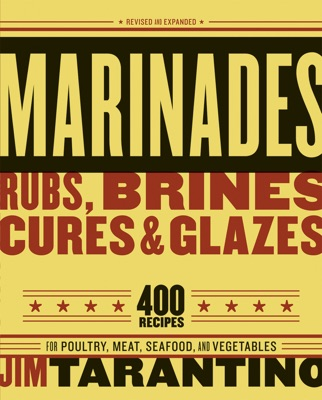Marinades, Rubs, Brines, Cures and Glazes PDF Download