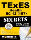 TExES 157 Health EC-12 Exam Secrets Study Guide