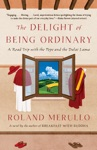 The Delight Of Being Ordinary