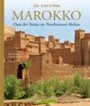 Marokko - Die Welt Erleben Faszinierender Reise Bildband