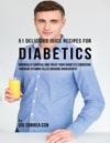 51 Delicious Juice Recipes For Diabetics