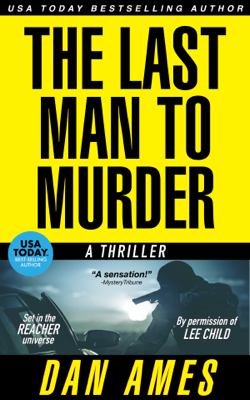 The Last Man to Murder - Dan Ames book