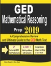 GED Mathematical Reasoning Prep 2019 A Comprehensive Review And Ultimate Guide To The GED Math Test