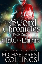 The Sword Chronicles: Child of the Empire PDF Download