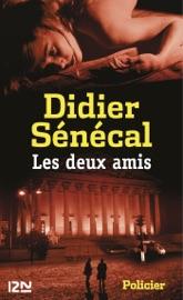 Download and Read Online Les Deux Amis