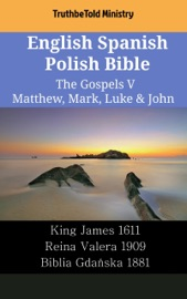 English Spanish Polish Bible The Gospels V Matthew Mark Luke John