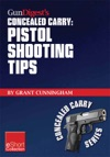 Gun Digests Pistol Shooting Tips For Concealed Carry Collection EShort