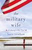 Laura Trentham - The Military Wife kunstwerk