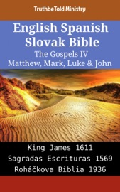 English Spanish Slovak Bible The Gospels Iv Matthew Mark Luke John