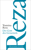 Yasmina Reza - Der Gott des Gemetzels artwork